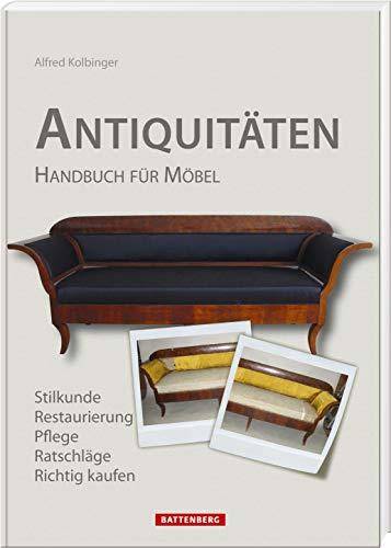 Antiquitäten: Handbuch für Möbel