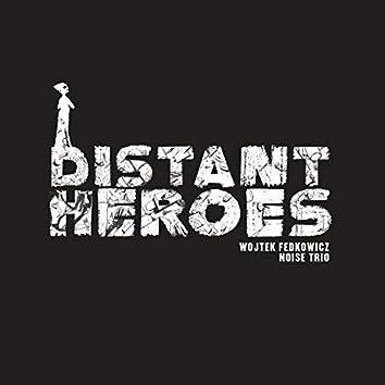 Distant Heroes