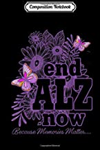 Composition Notebook: Womens End Alzheimers Now ALZ Awareness with butterflies