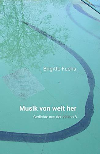 Musik von weit her: Gedichte