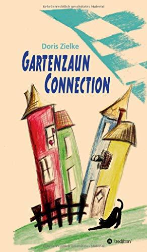 Gartenzaun Connection