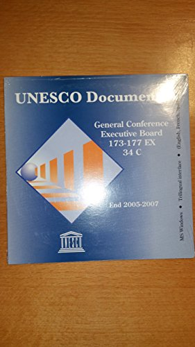 UNESCO Documents General Conference, Executive Board: 2005-2007 (UNESCO Reference Works)