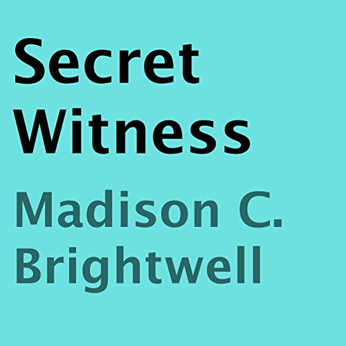 Secret Witness Audiobook By Madison C. Brightwell cover art
