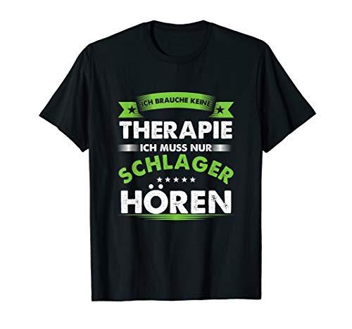 Schlager Therapie Popmusik Ohrwurm Volksmusik Party Geschenk T-Shirt