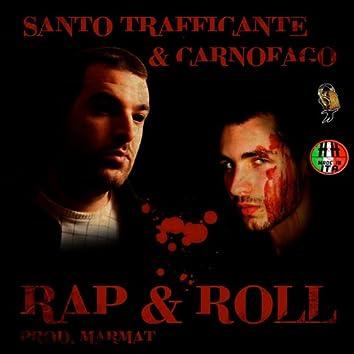 Rap & Roll (feat. Il Carnofago, Santo Trafficante)