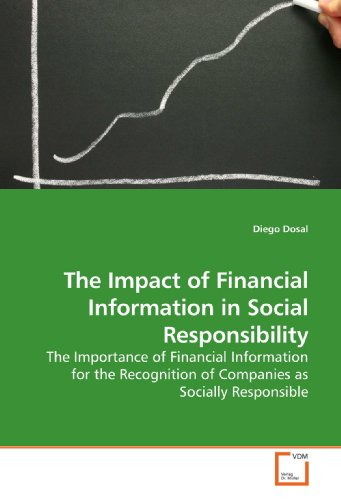 Dosal, D: The Impact of Financial Information in Social Resp