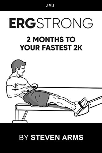 ERGSTRONG: 2 Months To Your Fastest 2K