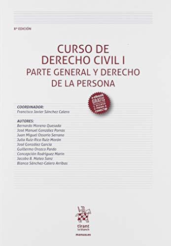 Curso De Derecho Civil I Parte General y Derecho De La Persona 8ª Edición 2019 (Manuales de Derecho Civil y Mercantil)