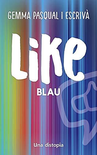 Like. Blau (Llibres infantils i juvenils - Diversos)