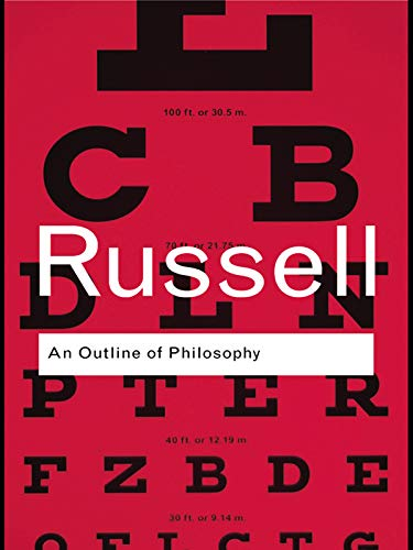 An Outline of Philosophy (Routledge Classics)