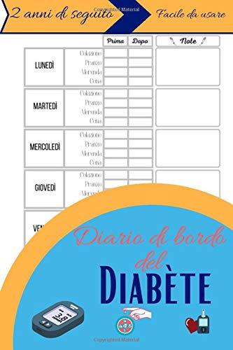 Diario di bordo del diabete: Comodo Diario di bordo per il diabetici   Diario di bordo per il monitoraggio della glicemia   104 settimane (2 anni) per ...   Piccola dimensione 15,24 cm x 22,86 cm