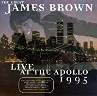 James Brown/Live at the Apollo 1995 by James Brown