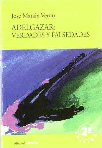 ADELGAZAR VERDADES Y FALSEDADES (Torre Vigia)