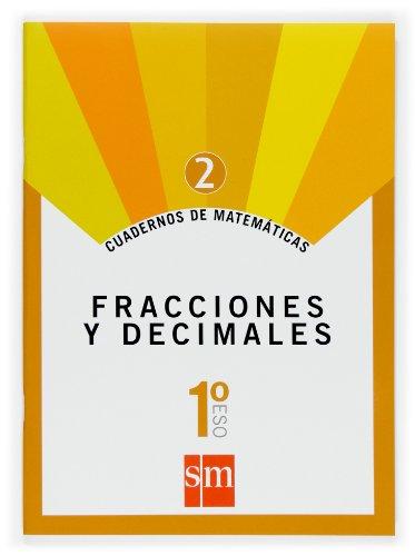 Cuaderno 2 de matemáticas. 1 ESO. Fracciones y decimales - 9788467515824