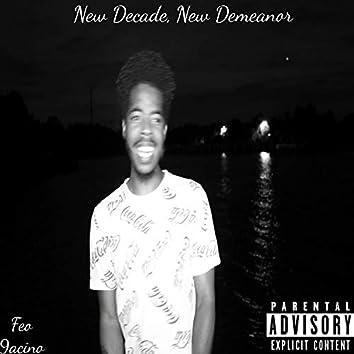 New Decade, New Demeanor