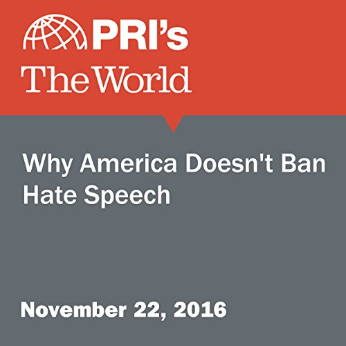Why America Doesn't Ban Hate Speech cover art