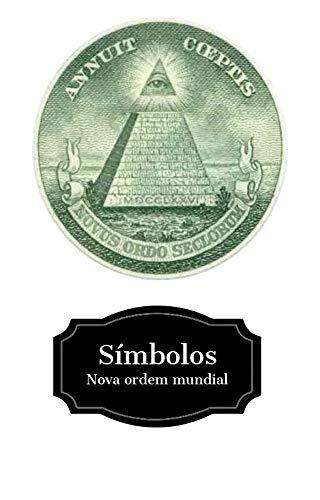 Símbolos: Nova Ordem Mundial