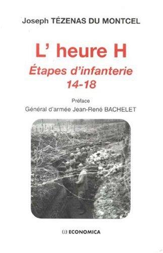 L'heure H : Etapes d'infanterie 14-18