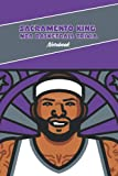 Sacramento Kings NBA Basketball Trivia Notebook: Notebook Journal  Diary/ Lined - Size 6x9 Inches 100 Pages