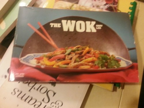 The Wok: Chinese Cook Book
