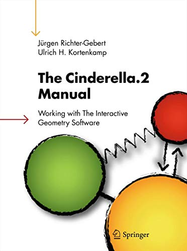 The Cinderella.2 Manual: Working with The Interactive Geometry Software (English Edition)