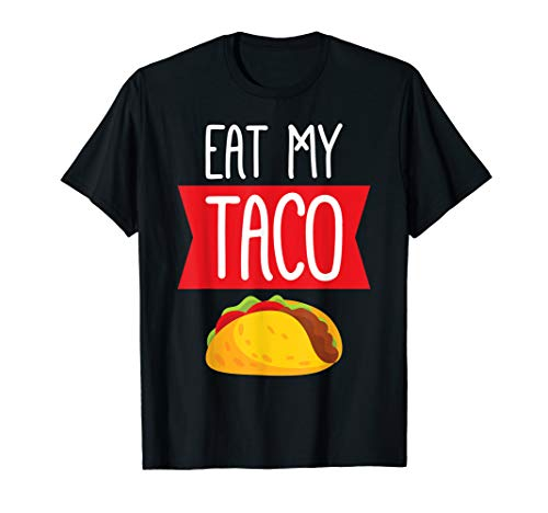 Eat My Taco Lesbian Shirt - Funny Gift LGBT