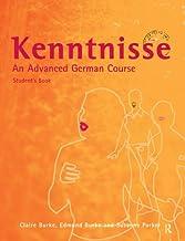 Kenntnisse: An Advanced German Course (German Edition)