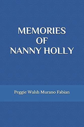 MEMORIES OF NANNY HOLLY