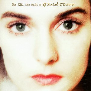 So Far: Best of Sinead O\'Connor by O\'Connor, Sinead (1997) Audio CD