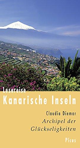 Lesereise Kanarische Inseln: Archipel der Glückseligkeiten (Picus Lesereisen)
