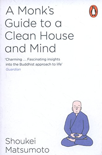 A Monk's Guide to A Clean House & Mind