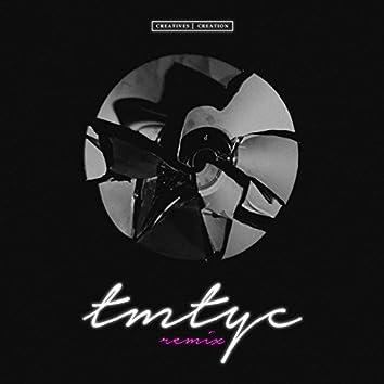 Tmtyc (Remix)