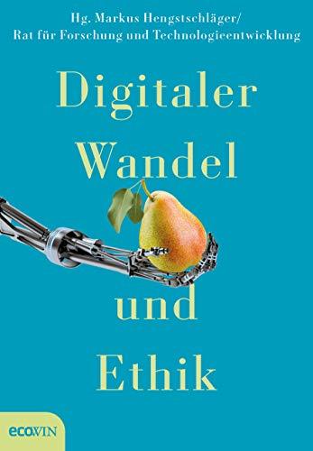 Digitaler Wandel und Ethik