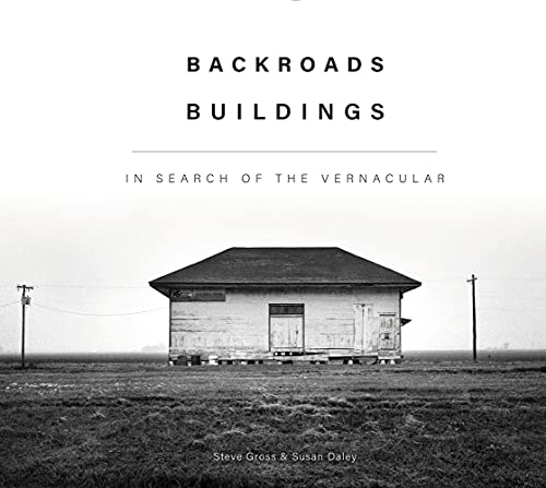 Image of Backroads Buildings: In Search of the Vernacular