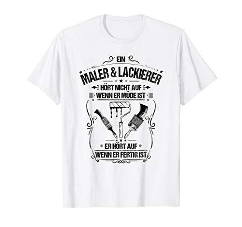 Alltäglicher Fleiß Maler und Lackierer T-Shirt