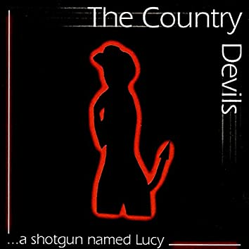 A Shotgun Named Lucy