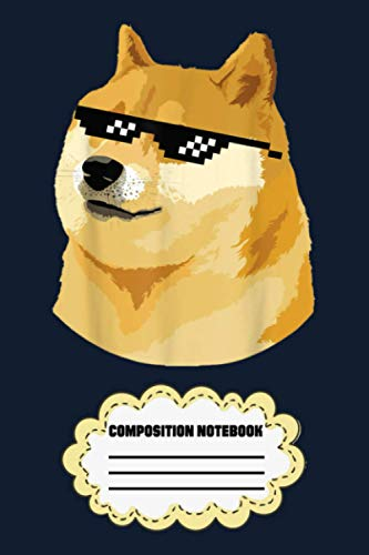 Doge With Deal With It Glasses ZB Notebook: 120 Wide Lined Pages - 6' x 9' - College Ruled Journal Book, Planner, Diary for Women, Men, Teens, and Children