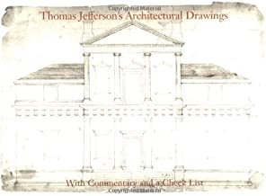 Thomas Jefferson's Architectural Drawings (Distributed by Unc Press for the Thomas Jefferson Foundation) by Nichols, Frederick Doveton (2001) Paperback