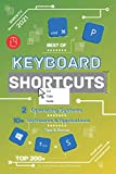 Best of Keyboard Shortcuts QWERTY | 2021: 2 Operating Systems | 10+ Softwares & Applications | Tips & Bonus | Top 200+ | Small size | Schematized | For individuals and professionnals