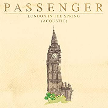 London in the Spring (acoustic) (Single Version)