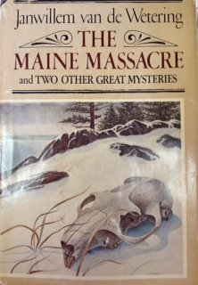 Hardcover The Maine Massacre and Two Other Great Mysteries Book