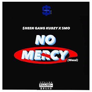NO MERCY (Messi)