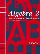 Saxon Algebra 2: An Incremental Development, 2nd Edition