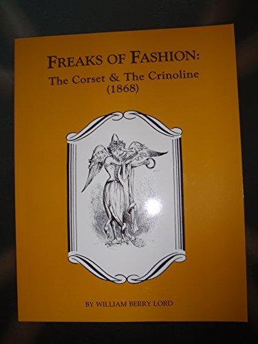 Freaks of Fashion: The Corst & the Crinoline (1868)