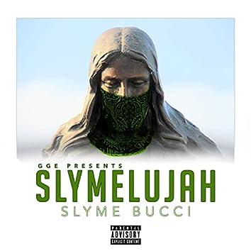 GGE Presents: Slymelujah