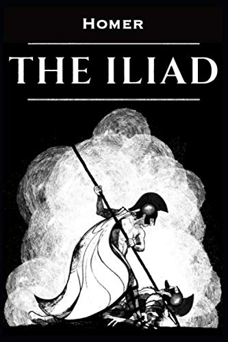 The Iliad: Annotated