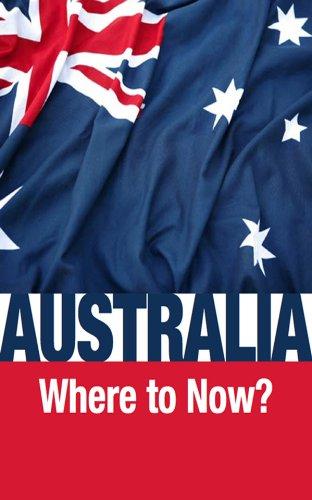 Australia—Where to Now? (English Edition) eBook: Fraser, Ron ...