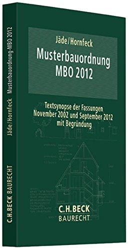 Musterbauordnung (MBO 2012): Textsynopse der Fassungen November 2002 und September 2012 mit Begründung