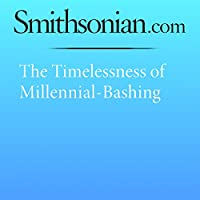 The Timelessness of Millennial-Bashing's image