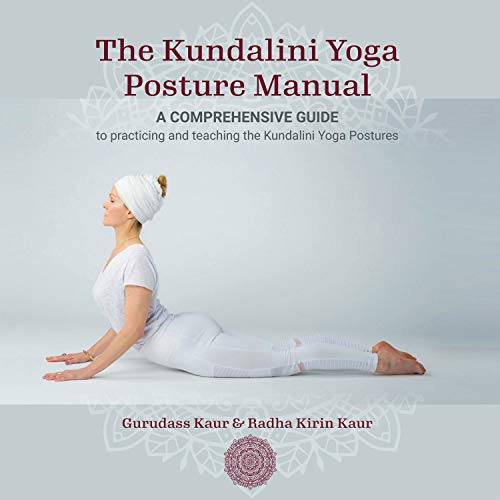 The Kundalini Yoga Posture Manual